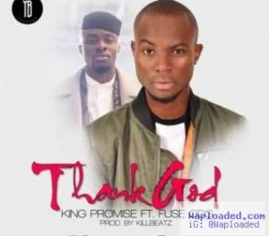 King Promise - Thank God ft. Fuse ODG